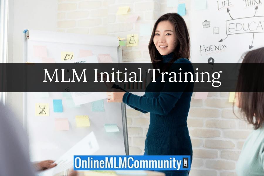 MLM Initial Training