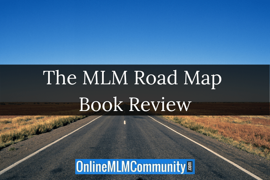 The MLM Road Map Book Review