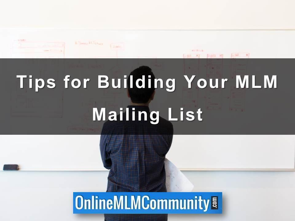 Tips for Building Your MLM Mailing List