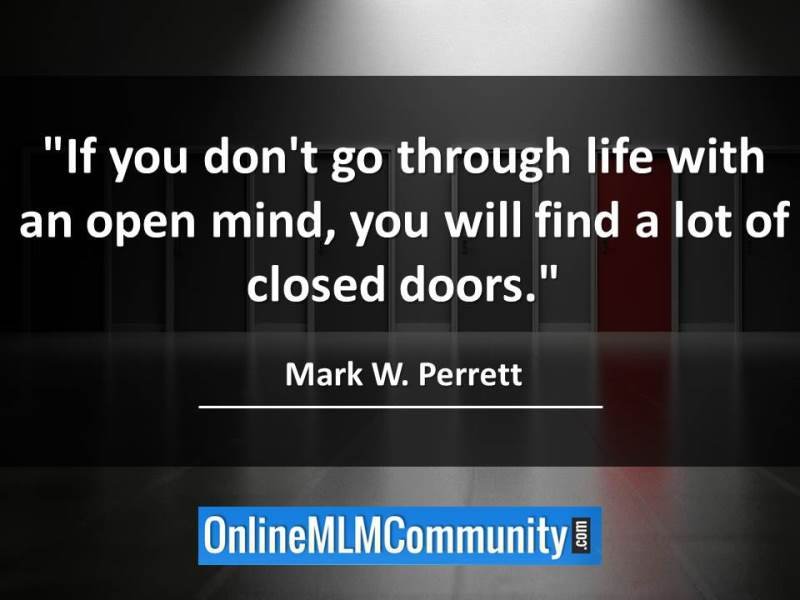 struggling in mlm what to do - be open minded
