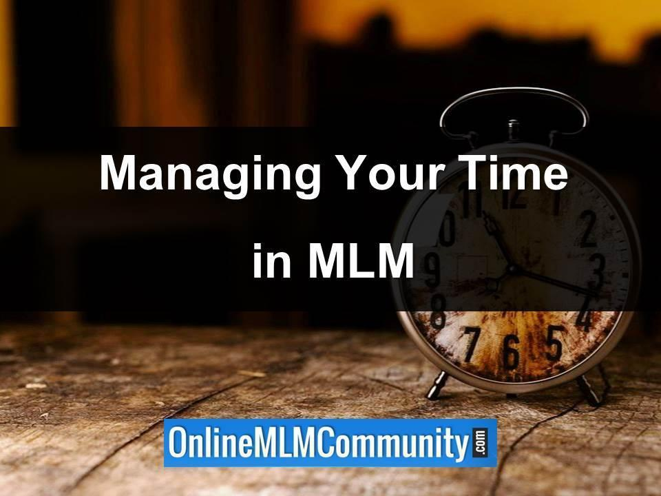 managing your time in mlm
