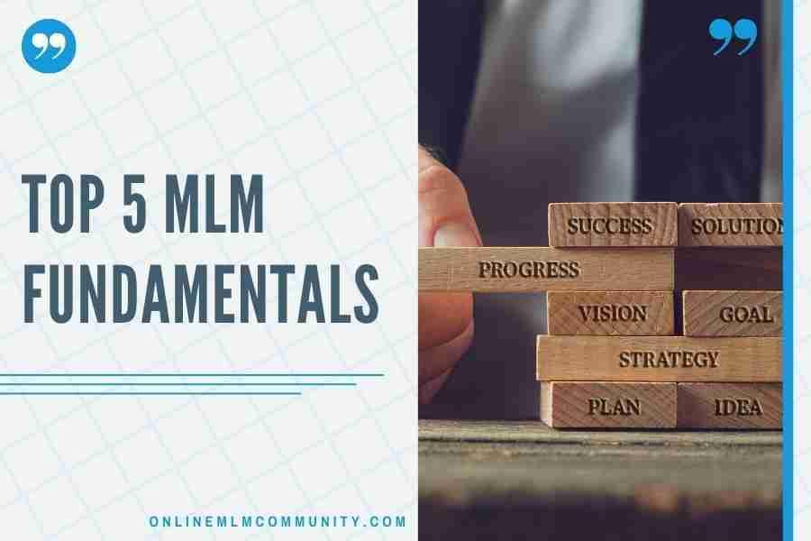 mlm fundamentals