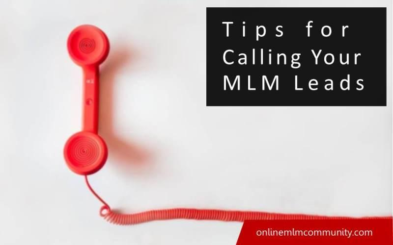 tips for calling your mlm leads