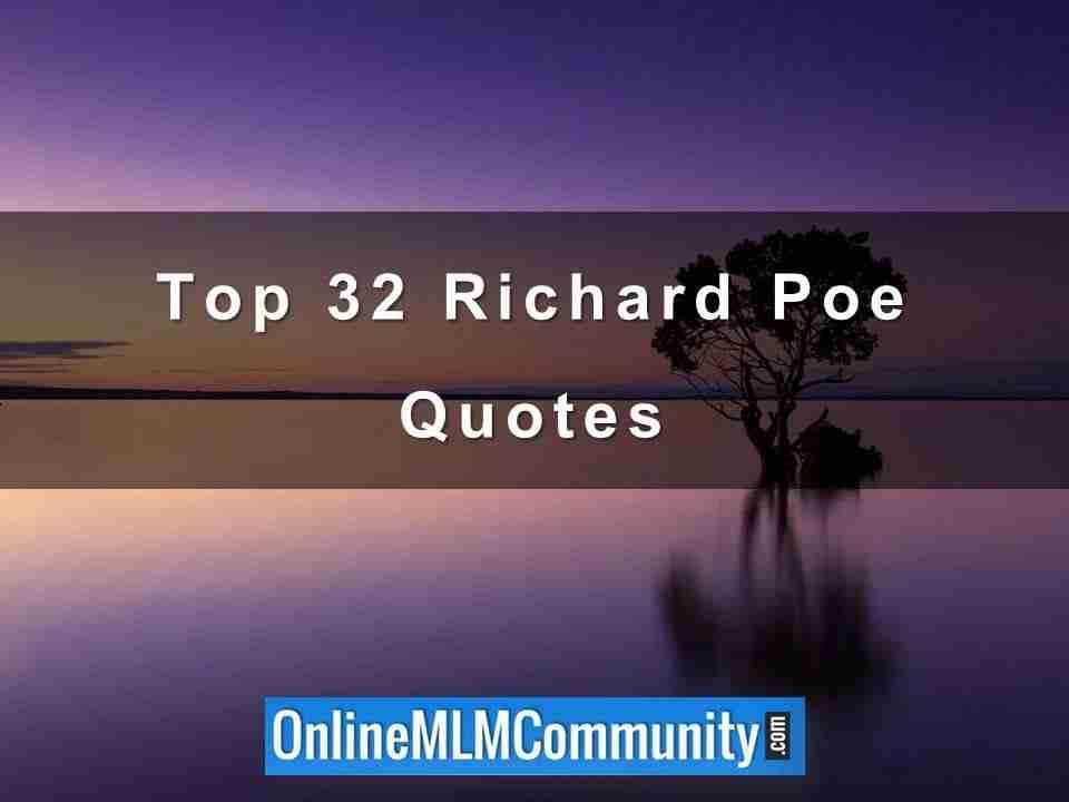 Top 32 Richard Poe Quotes