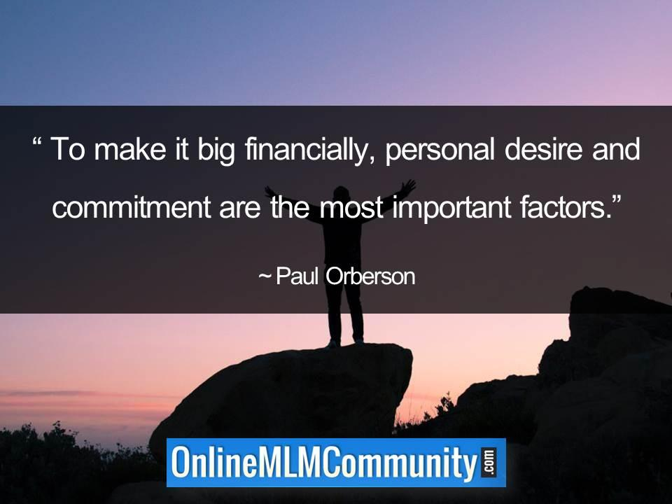 Personal desire and commitment are the most important factors