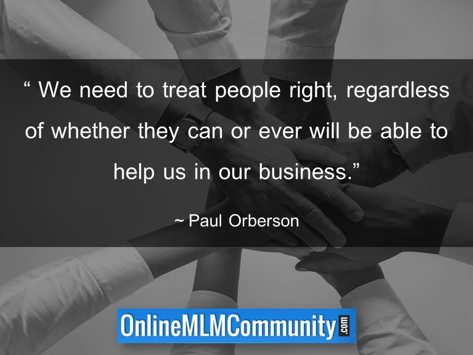 We need to treat people right