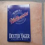 The Mark of a Millionaire by Dexter Yager: Book Review