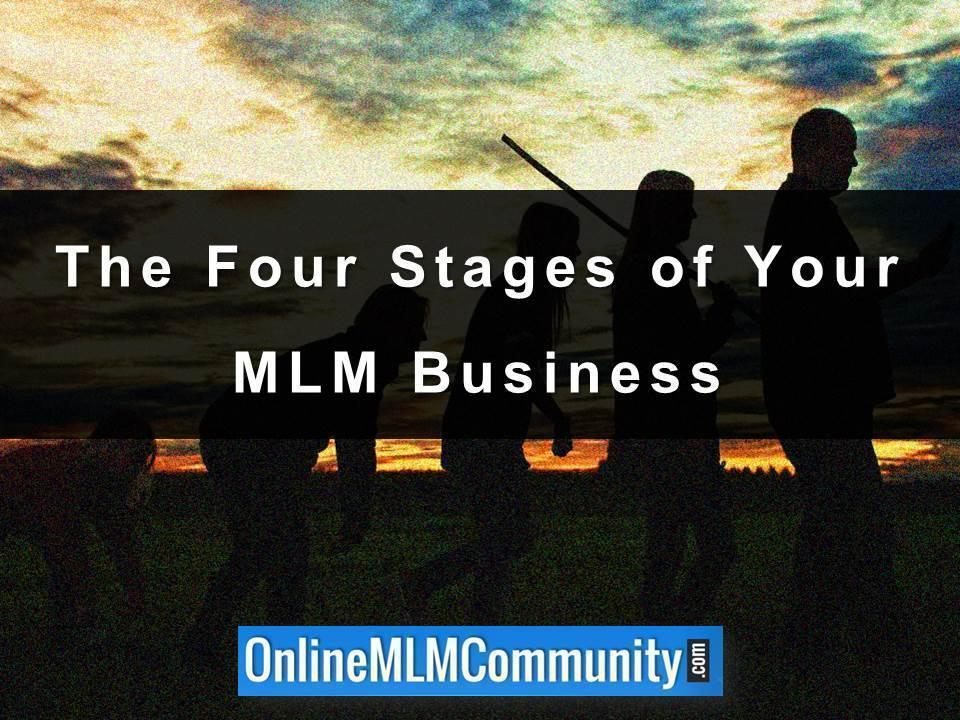 The Four Stages of Your MLM Business