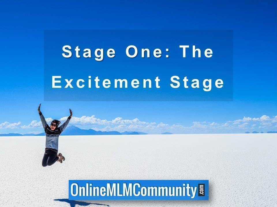 Stage One- The Excitement Stage