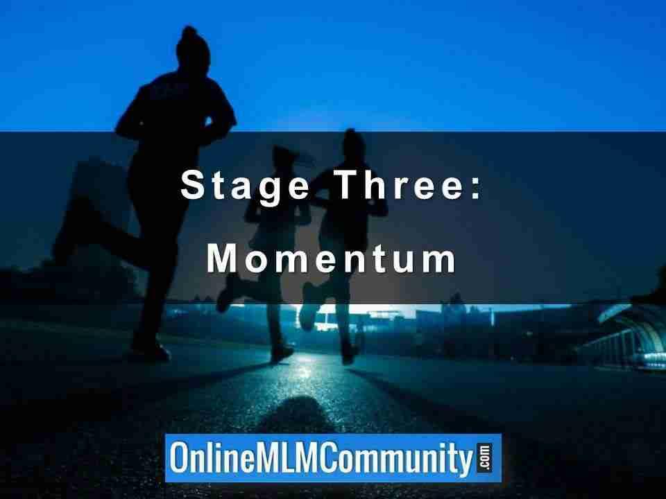 Stage Three- Momentum