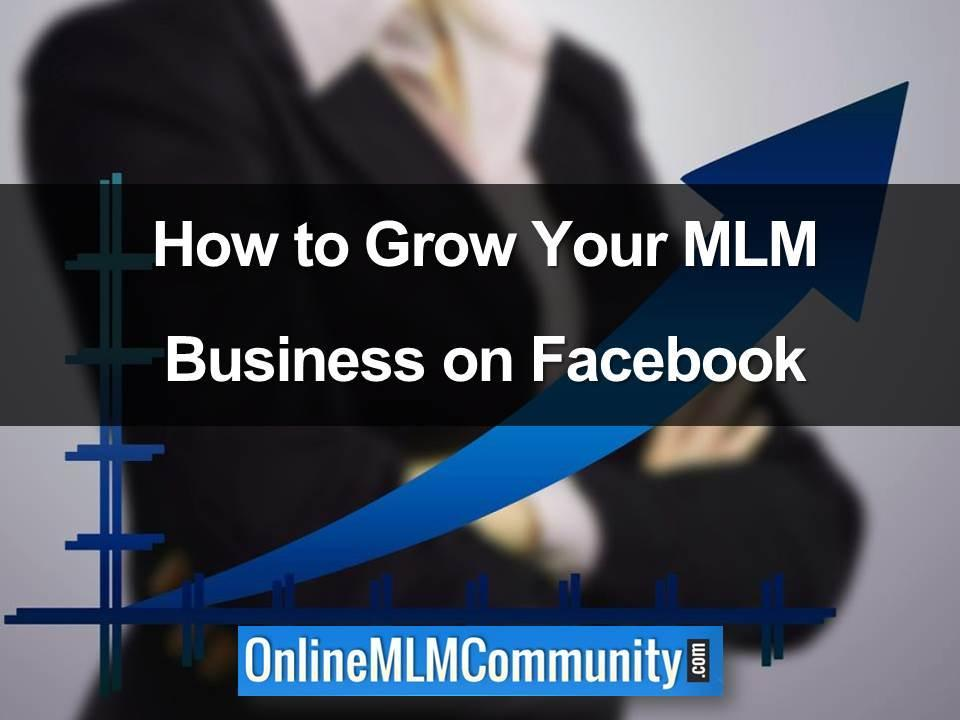 how to grow your mlm business on facebook
