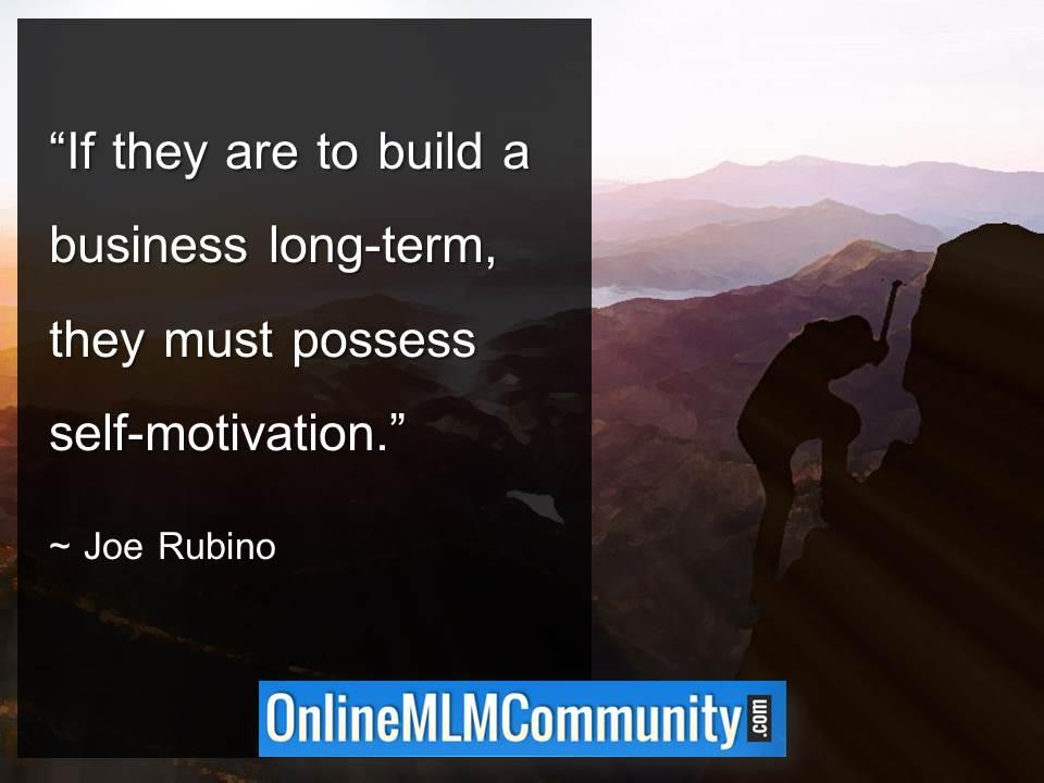 If they are to build a business long-term