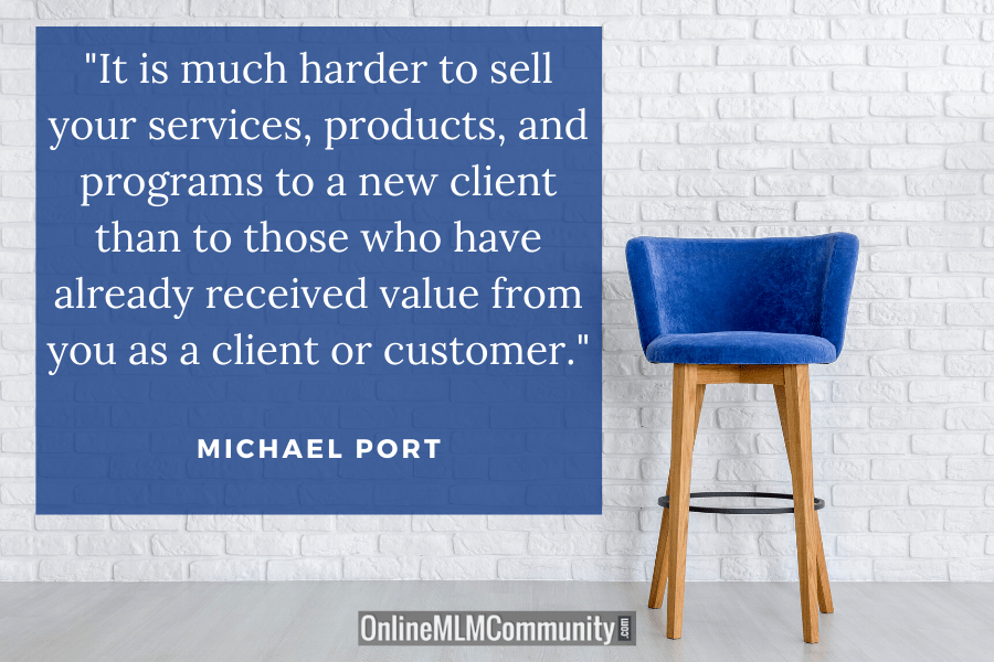 harder to find new customers than serve old customers