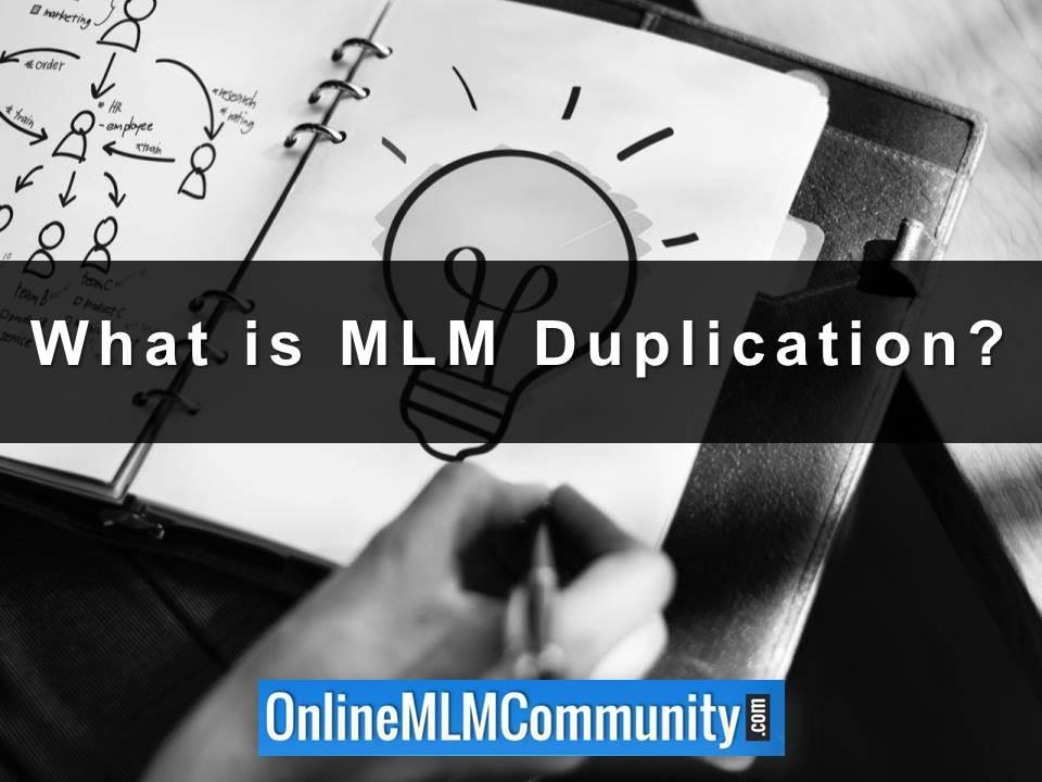 What is MLM Duplication