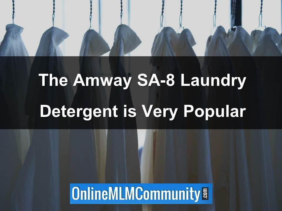 The Amway SA-8 Laundry Detergent is Very Popular
