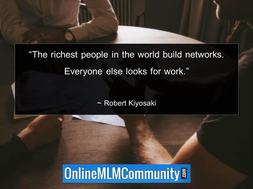 The richest people in the world build networks