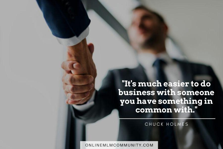 do business with someone you have something in common with