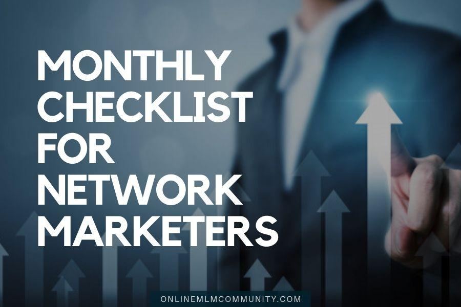 monthly checklist for network marketers