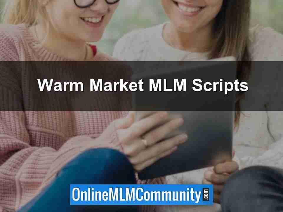 Warm Market MLM Scripts