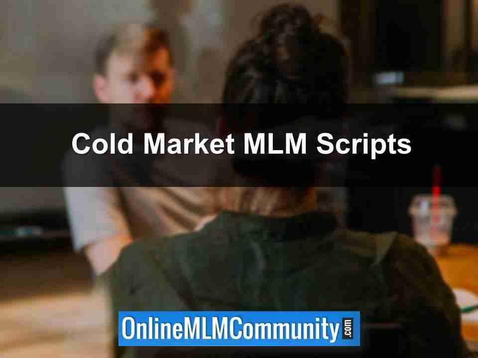 Cold Market MLM Scripts