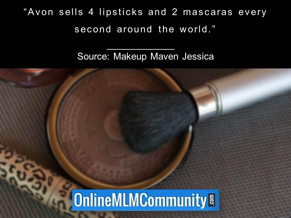 Avon sells 4 lipsticks and 2 mascaras every second around the world