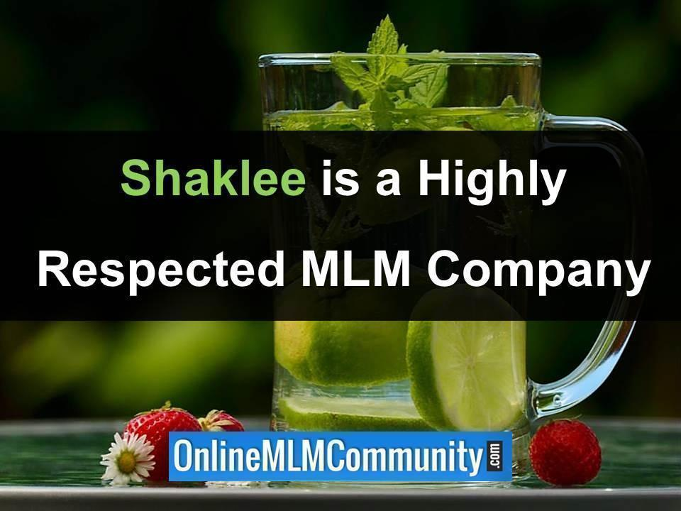 shaklee is a highly respected company