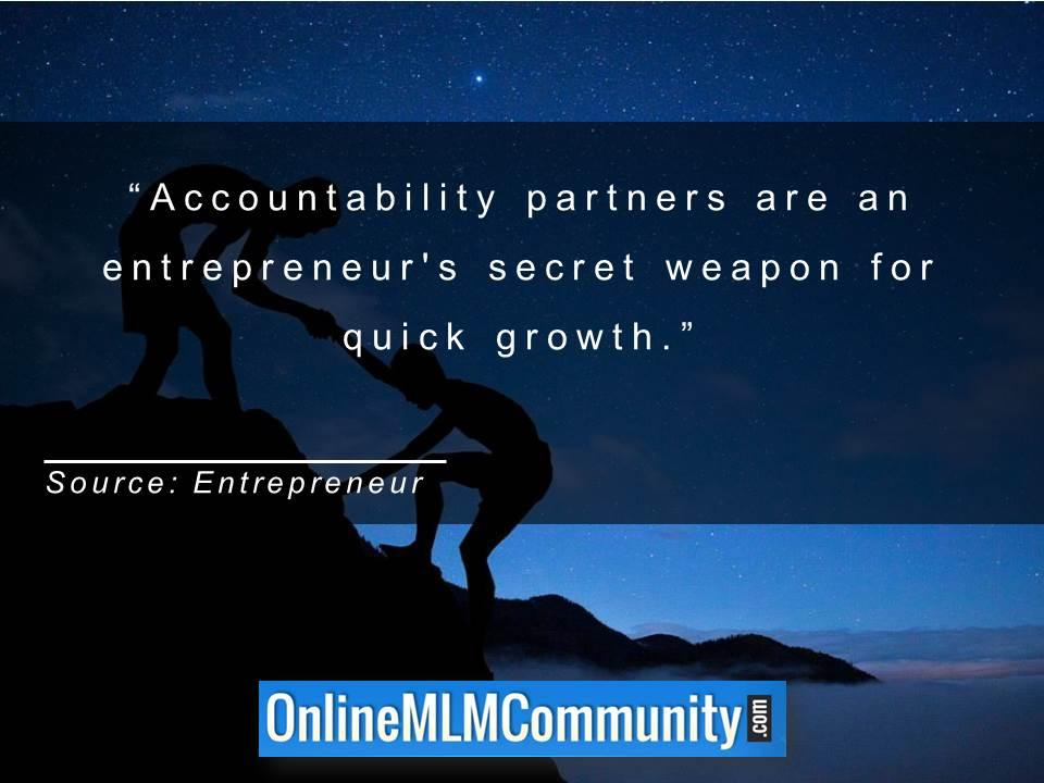 accountability partners are an entrepreneurs secret weapon for quick growth