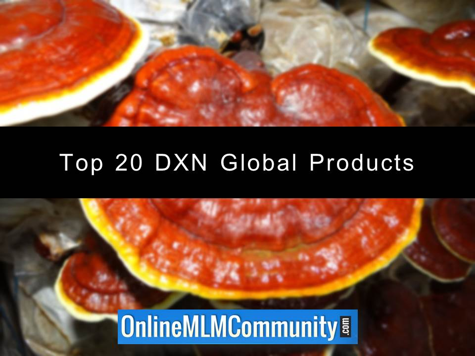 Top 20 DXN Global Products