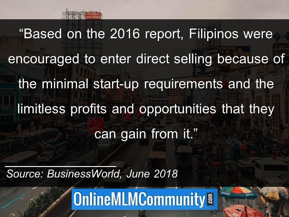 Filipinos were encouraged to enter direct selling because of the minimal start-up requirements
