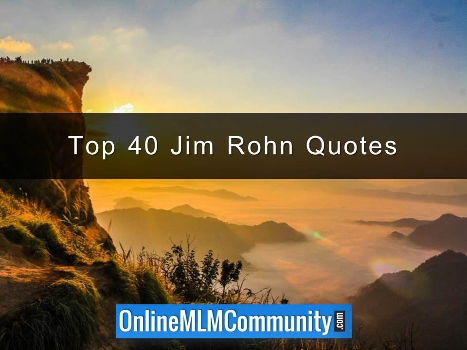 Top 40 Jim Rohn Quotes