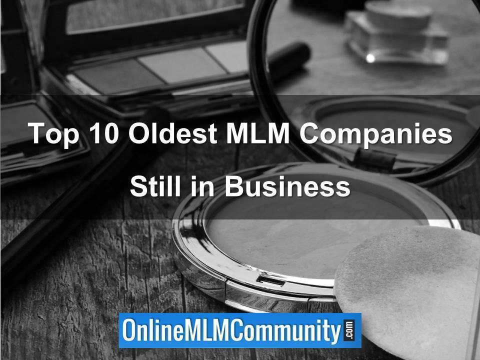 Top 10 Oldest MLM Companies Still in Business