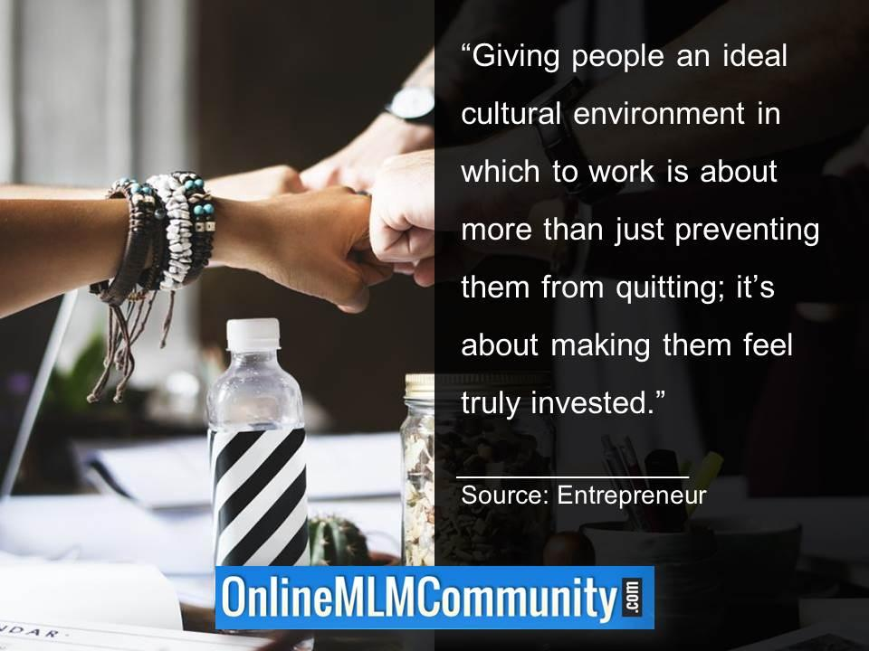 Giving people an ideal cultural environment