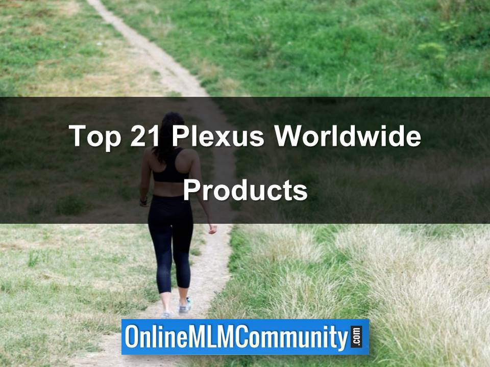Top 21 Plexus Worldwide Products