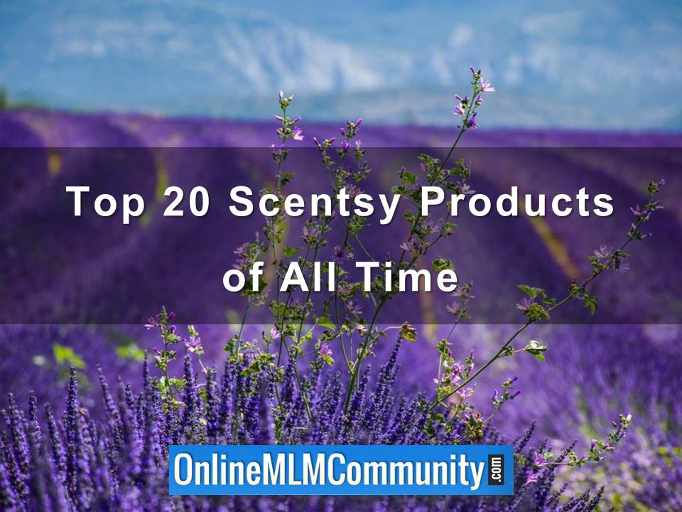 Top 20 Scentsy Products of All Time