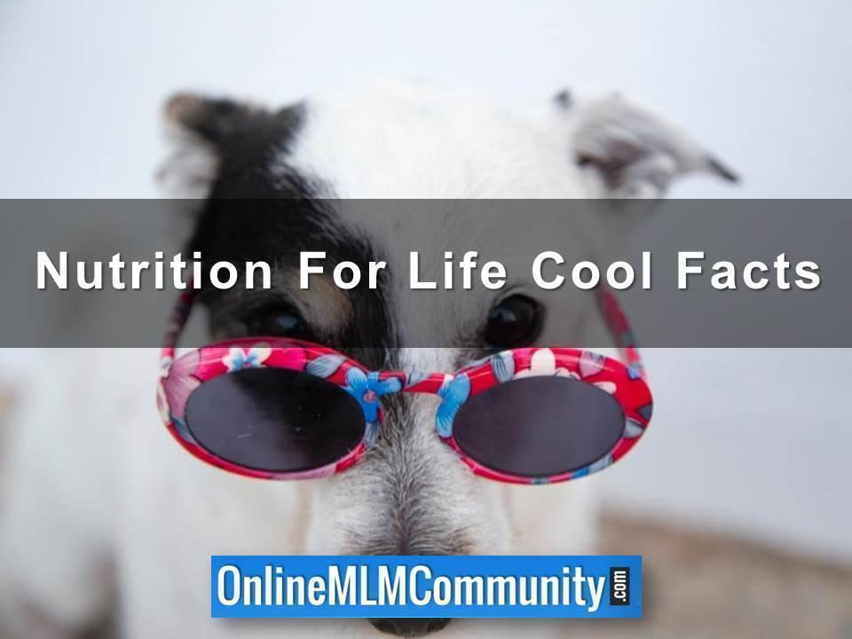 Nutrition For Life Cool Facts