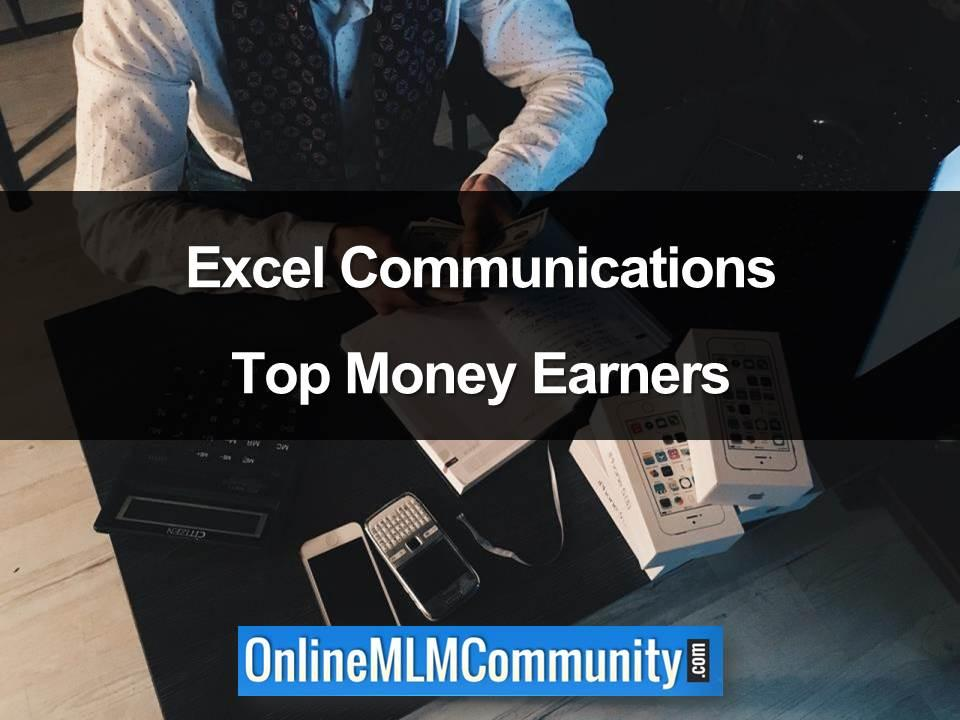 Excel Communications Top Money Earners