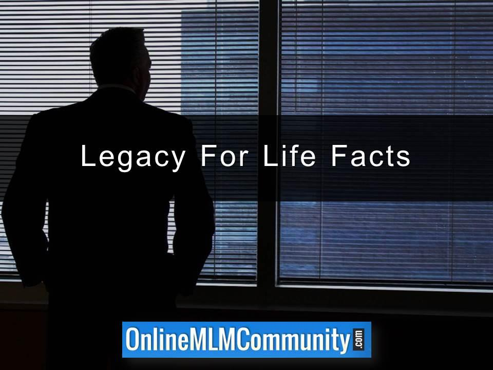 Legacy For Life Facts