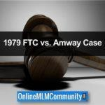 1979 FTC vs. Amway Case: Top 10 Facts