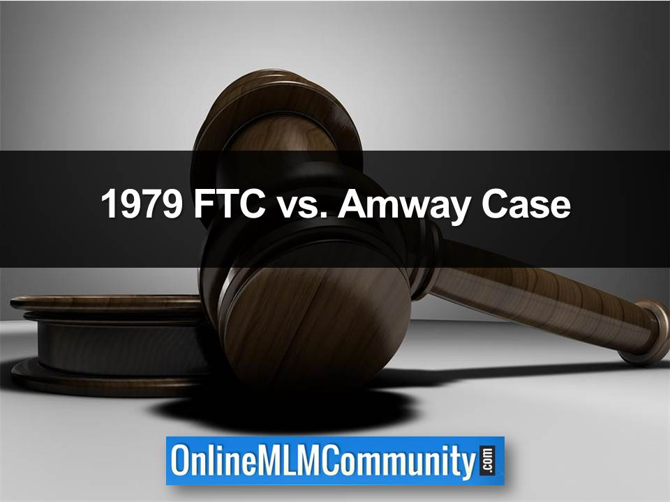 1979 FTC vs. Amway Case