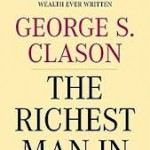 Top George S. Clason Quotes from The Richest Man in Babylon
