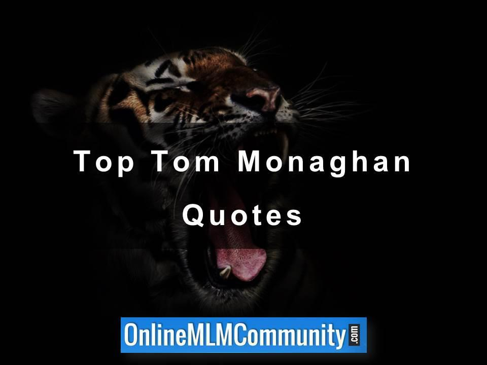 Top Tom Monaghan Quotes