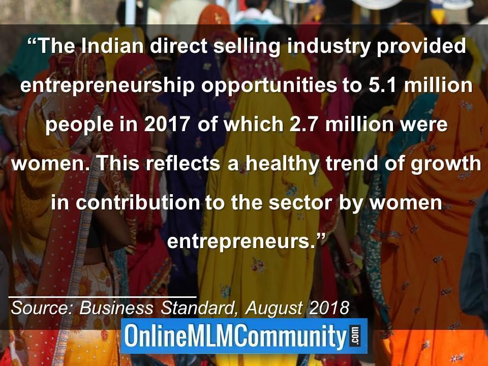 The Indian direct selling industry provided entrepreneurship