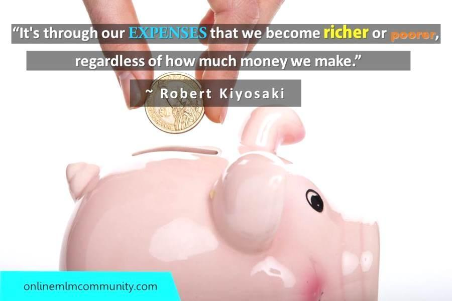 Its through our EXPENSES that we become richer or poorer