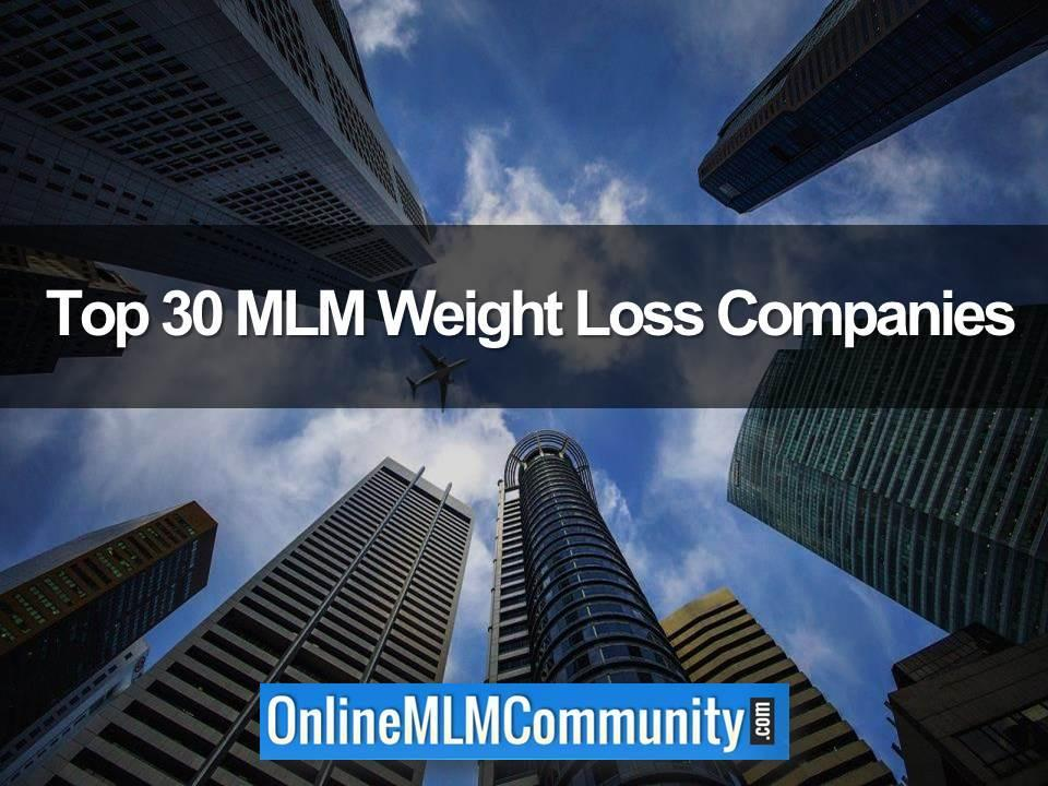 Top 30 MLM Weight Loss Companies