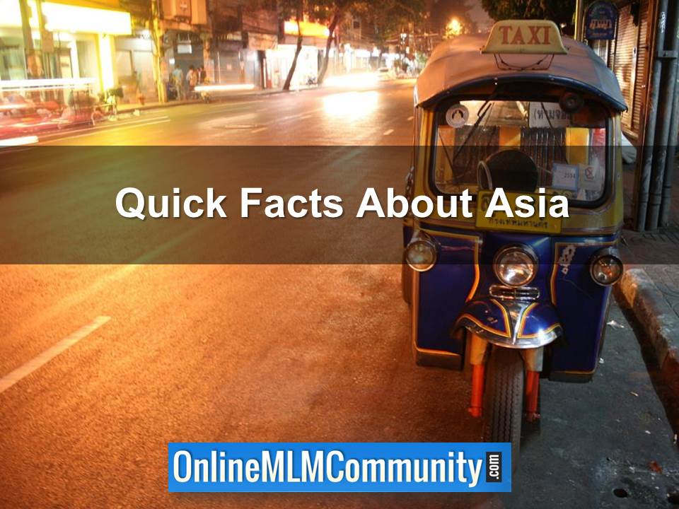 Quick Facts About Asia
