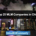 The Top 25 MLM Companies In China