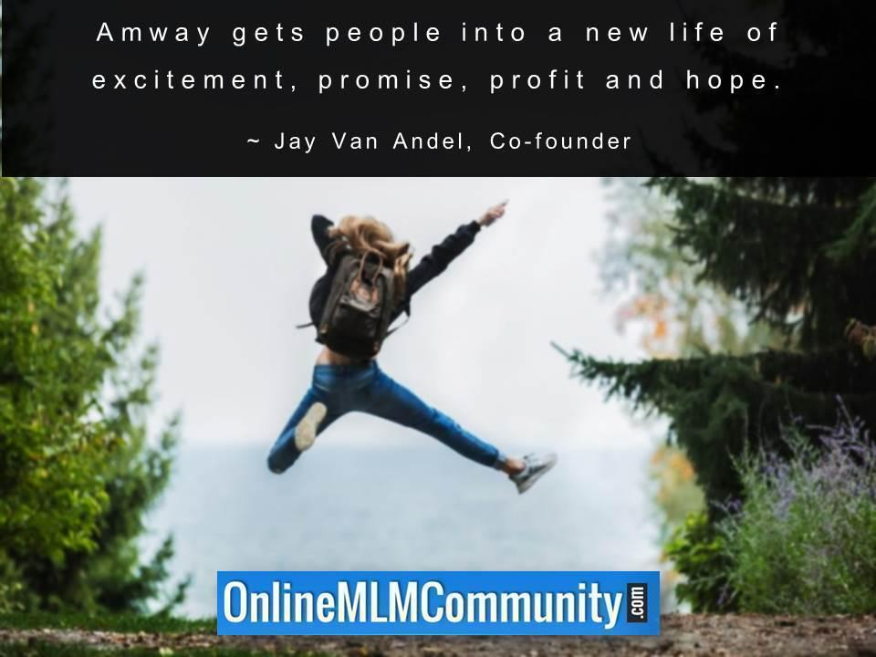Amway gets people into a new life of excitement