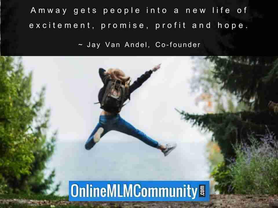 Amway amène les gens dans une nouvelle vie d'excitation