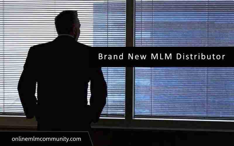 brand new mlm distributor