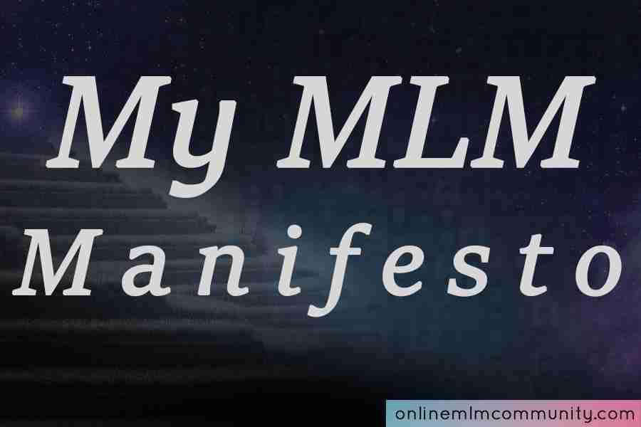 mlm manifesto